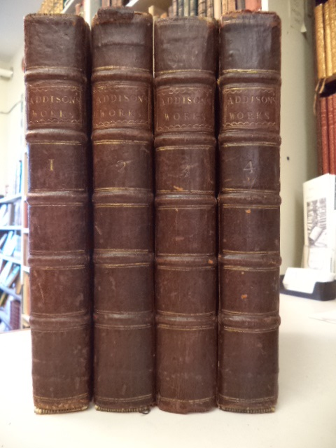 Image for The Works of the Late Right Honourable Joseph Addison in Four Volumes. The Third Edition, with Compleat Index.