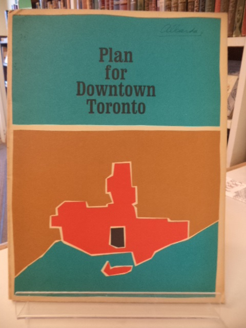 Image for Plan for Downtown Toronto - A Report by the City of Toronto Planning Board, 1963