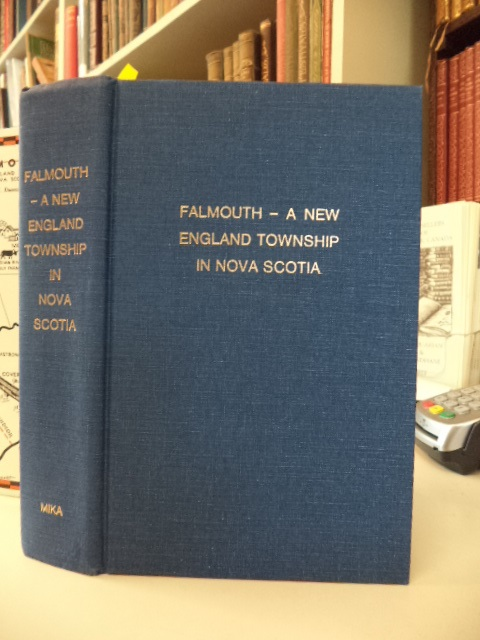 Image for Falmouth, A New England Township in Nova Scotia [signed]