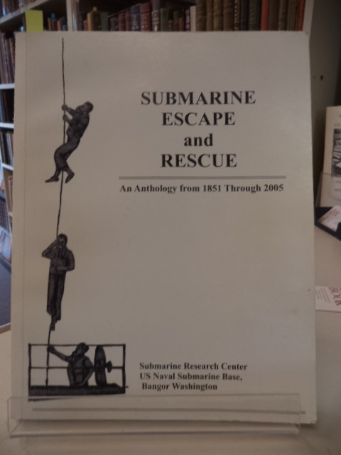 Image for Submarine Escape and Rescue. An Anthology from 1851 Through 2005